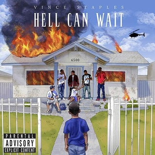 Vince Staples - Hell Can Wait