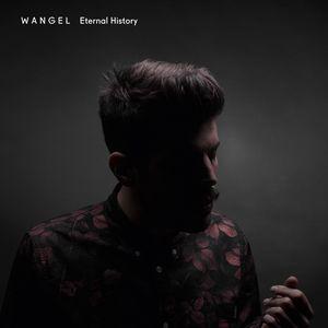 Wangel Eternal History