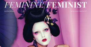 Nyt magasin understreger, at feminisme og femininitet sagtens kan gå hånd i hånd