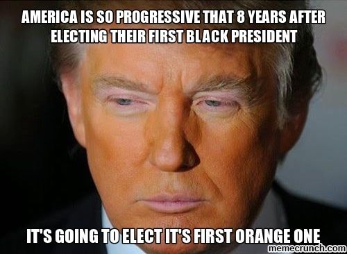 America-Is-So-Progressive-That-8-Years-After-Electing-Their-First-Black-President-Funny-Donald-Trump-Meme-Picture