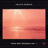 Calvin Harris: Et klædeligt personaskift med essentielle omkostninger - Funk Wav Bounces vol. 1