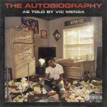 Vic Mensa fører en betagende dagbogspen på debutalbummet 'The Autobiography' - The Autobiography