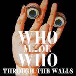 Man savner nytænkning på WhoMadeWhos sjette (og solide) album - Through the Walls