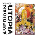 David Byrnes første soloalbum i 14 år er kryptisk på en let fordøjelig måde - American Utopia