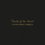 'Thanks for the Dance': Posthumt Leonard Cohen-album er overraskende helstøbt - Thanks for the Dance