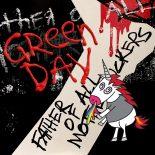 Green Days underligt 00'er-nostalgiske 'Father of All Motherfuckers' er deres værste album nogensinde - Father of All Motherfuckers