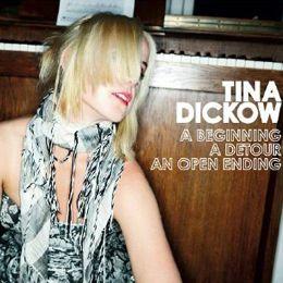 Tina Dickow - A Beginning, a Detour, an Open Ending