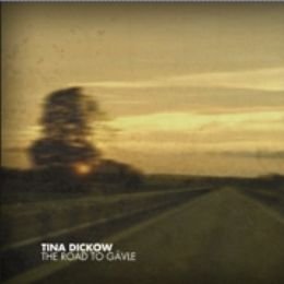 Tina Dickow - The Road to Gävle