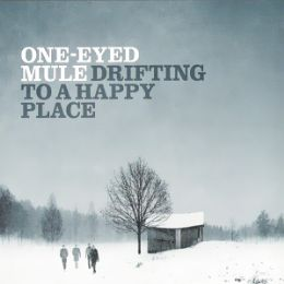 One-Eyed Mule - Drifting to a Happy Place