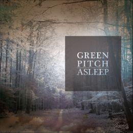 Green Pitch - Asleep
