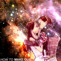 Make Out - How to