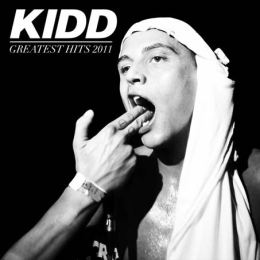 Kidd - Greatest Hits 2011