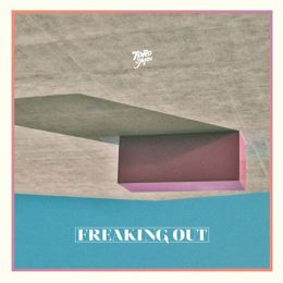 Toro Y Moi 'Freaking Out EP' - Freaking Out EP