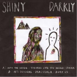 Shiny Darkly - Shiny Darkly