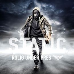 Static - Rolig under pres