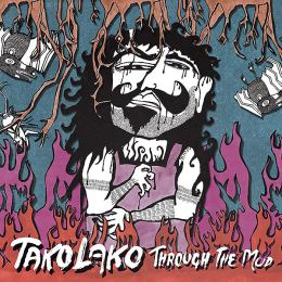Tako Lako - Through the Mud