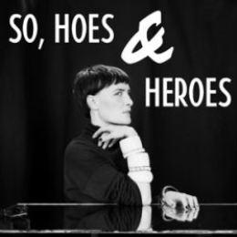 Marie Fisker - So, Hoes & Heroes
