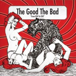 The Good The Bad - From 034 to 050