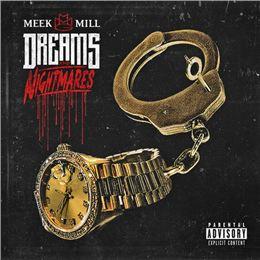 Meek Mill 'Dreams & Nightmares' - Dreams & Nightmares