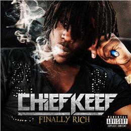Chief Keef 'Finally Rich' - Finally Rich