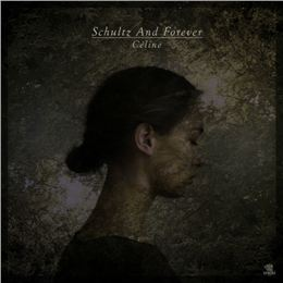 Schultz and Forever - Céline