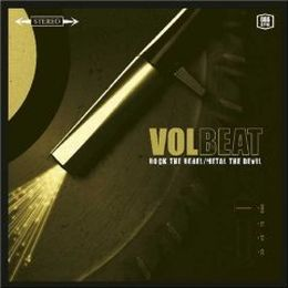 Volbeat - Rock the Rebel/Metal the Devil